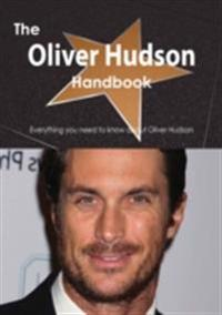 Oliver Hudson Handbook - Everything you need to know about Oliver Hudson