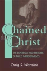 Chained in Christ