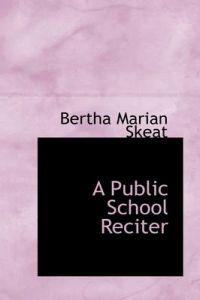A Public School Reciter