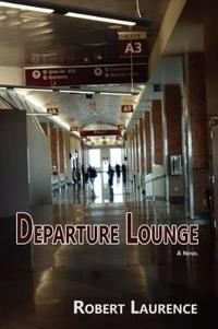 Departure Lounge, a Novel