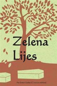 Zelena Lijes / the Green Casket