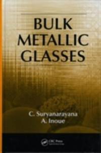 Bulk Metallic Glasses