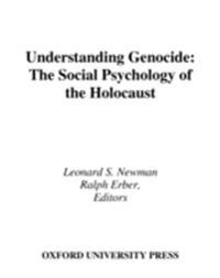 Understanding Genocide The Social Psychology of the Holocaust