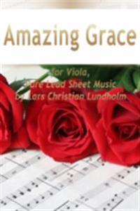 Amazing Grace for Viola, Pure Lead Sheet Music by Lars Christian Lundholm