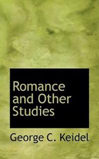 Romance and Other Studies