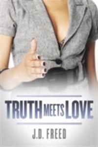 Truth Meets Love