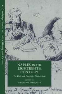 Naples in the Eighteenth Century