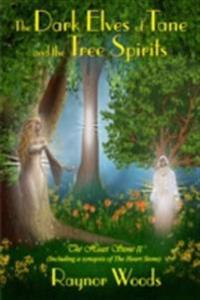 Dark Elves of Tane and the Tree Spirits
