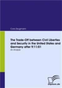 Trade-Off between Civil Liberties and Security in the United States and Germany after 9/11/01