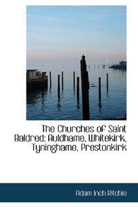 The Churches of Saint Baldred