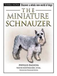 The Miniature Schnauzer [With DVD]