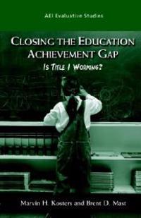 Closing the Education Acheivement Gap