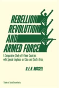 Rebellion, Revolution, and Armed Force