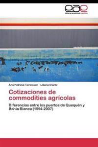 Cotizaciones de Commodities Agricolas