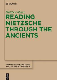 Reading Nietzsche through the Ancients