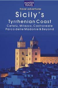 Sicily's Tyrrhenian Coast: Cefalu, Castroreale, Milazzo & Beyond