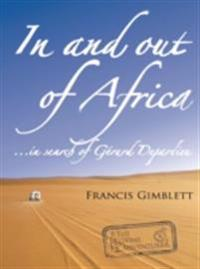 In and out of Africa ...in search of Gerard Depardieu.