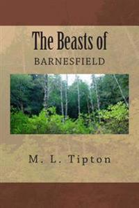 The Beasts of Barnesfield