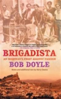 Brigadista: An Irishman's Fight Against Fascism