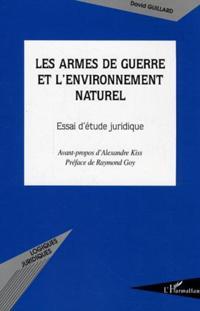 Armes de guerre et l'environnement natur