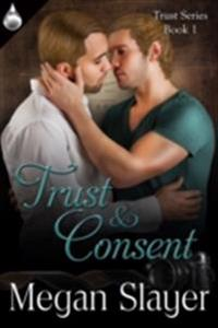Trust and Consent