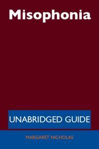 Misophonia - Unabridged Guide