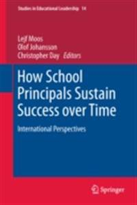 How School Principals Sustain Success over Time