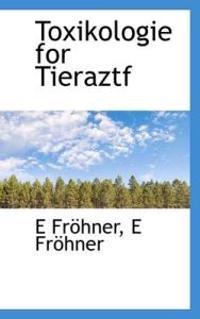 Toxikologie for Tieraztf