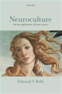 Neuroculture: On the implications of brain science