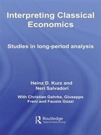 Interpreting Classical Economics
