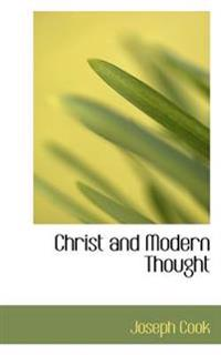 Christ and Modern Thought
