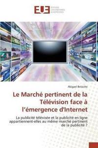 Le March  Pertinent de la T l vision Face   L  mergence d'Internet