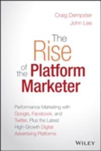 Rise of the Platform Marketer