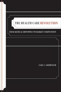 The Health Care Revolution