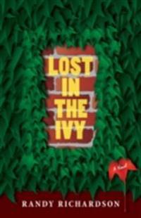 Lost In The Ivy