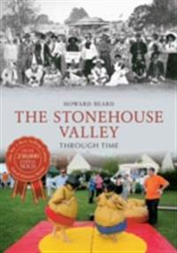 Stonehouse Valley Through Time