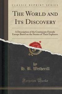 The World and Its Discovery