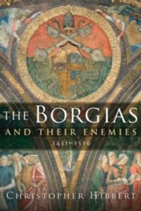 Borgias and Their Enemies