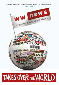 W W News: Waterford Whispers News: Takes Over the World