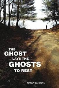The Ghost Lays the Ghots to Rest