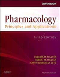 Workbook for Pharmacology: Principles and Applications - E-Book