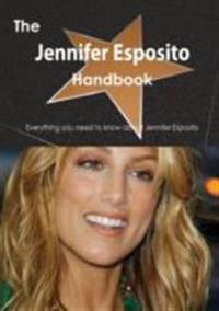 Jennifer Esposito Handbook - Everything you need to know about Jennifer Esposito