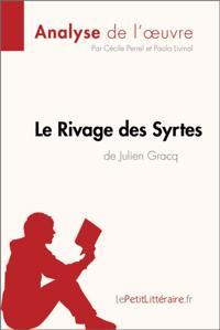 Le Rivage des Syrtes de Julien Gracq (Fiche de lecture)