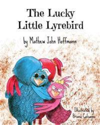 The Lucky Little Lyrebird