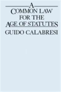 Common Law for the Age of Statutes