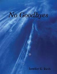 No Goodbyes