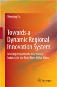 Towards a Dynamic Regional Innovation System