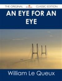 Eye for an Eye - The Original Classic Edition
