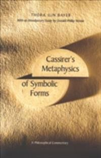 Cassirer's Metaphysics of Symbolic Forms