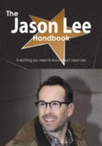 Jason Lee (actor) Handbook - Everything you need to know about Jason Lee (actor)